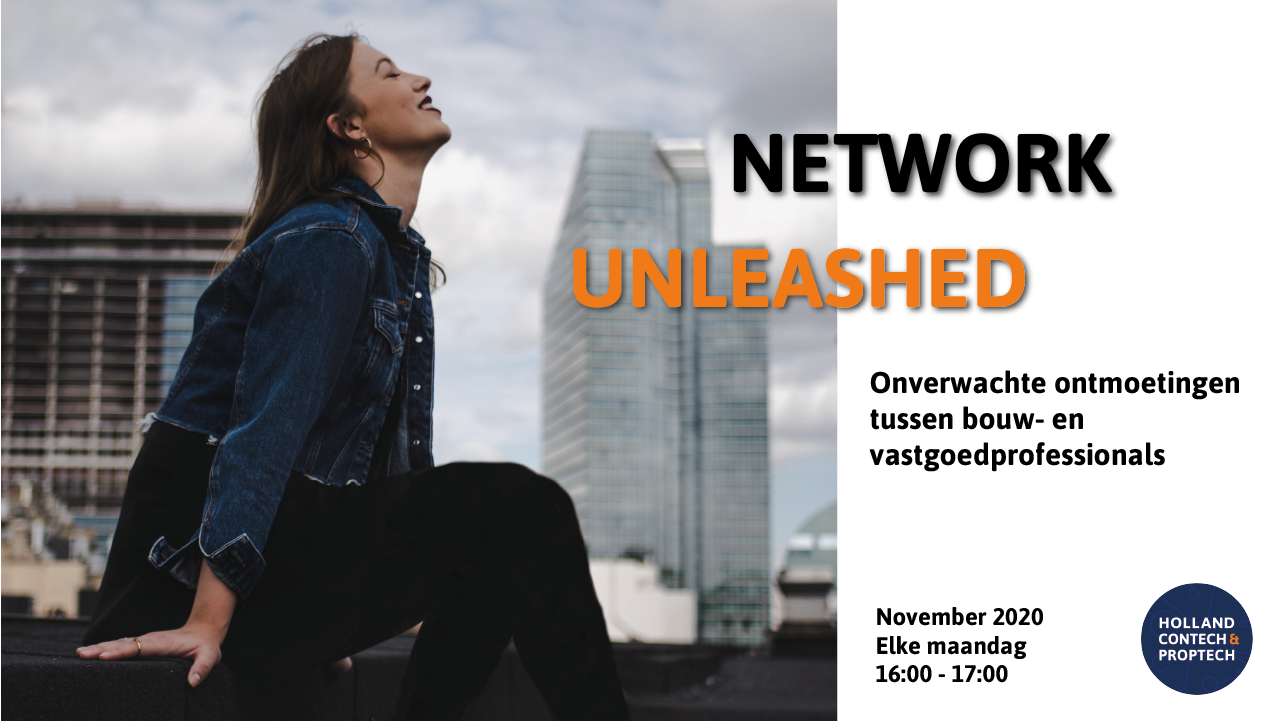 Network Unleashed Holland Contech Proptech