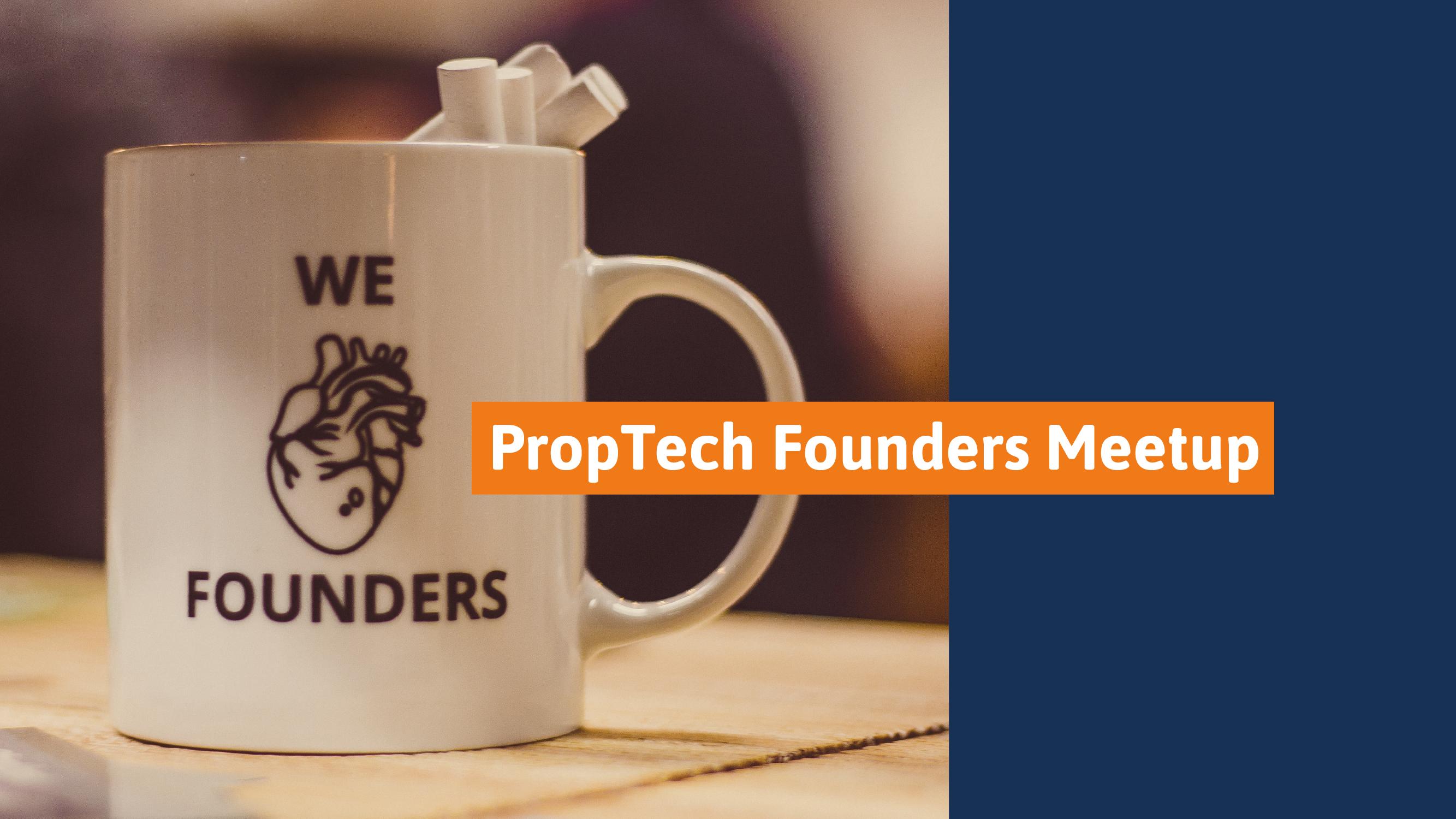 Proptech founders meetupo holland contech proptech