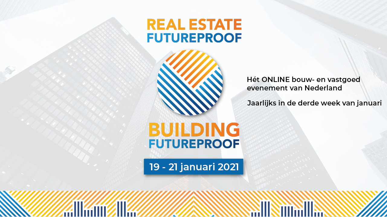 Real Estate Futureproof Januari evenement holland contech proptech